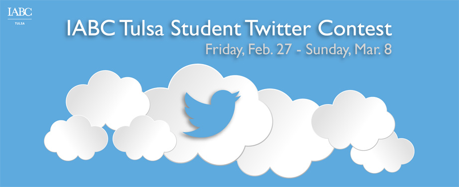 Contest — IABC Tulsa Student Twitter Contest