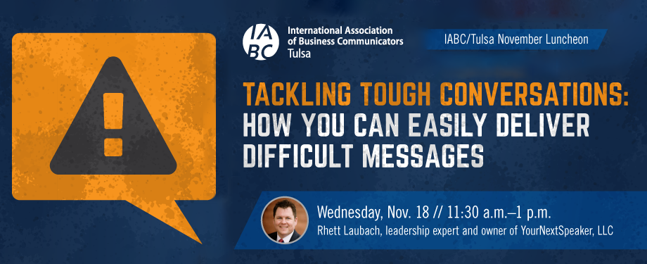 Join us for November 18 Luncheon – Tackling Tough Conversations