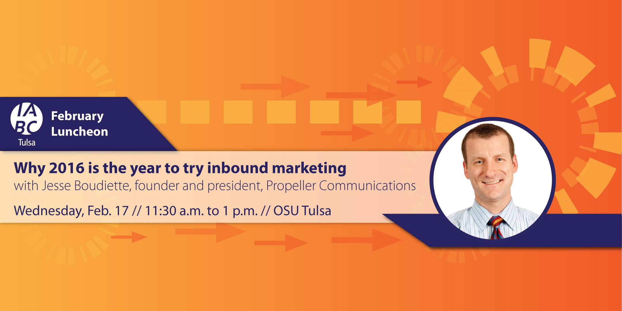 Join us for our February Luncheon: Why 2016 is the Year to Try Inbound Marketing