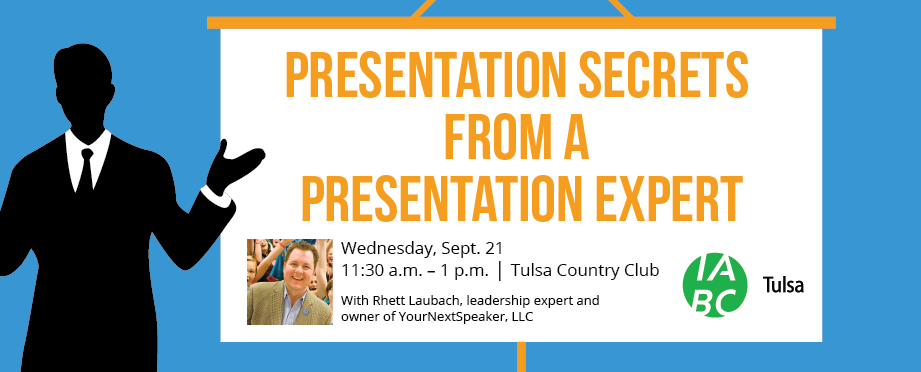 Join us for our September Luncheon: Presentations Secrets from a Presentation Expert