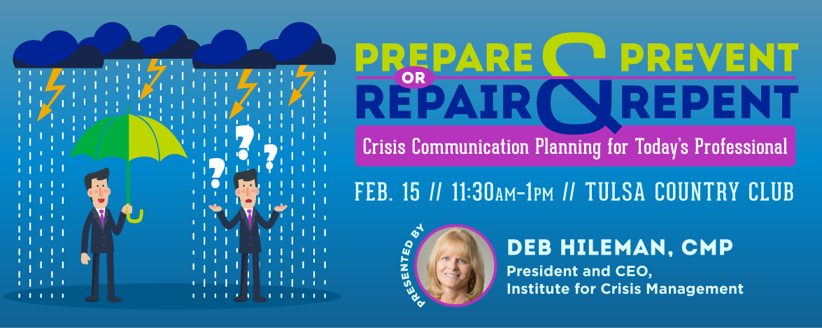 February Luncheon – Prepare and Prevent, or Repair and Repent: Crisis Communication Planning for Today's Professional