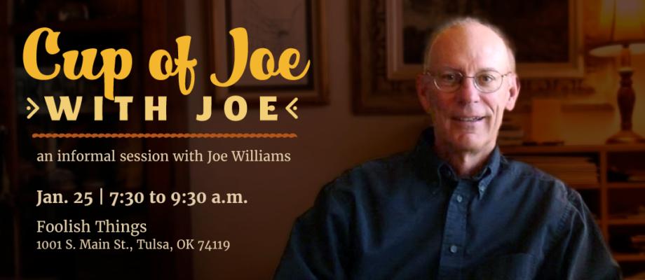 January Free Event: Cup of Joe with Joe, an informal session with Joe Williams