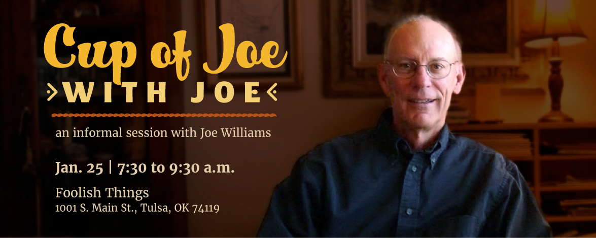 January Free Event: Cup of Joe with Joe, an informal session with Joe Williams