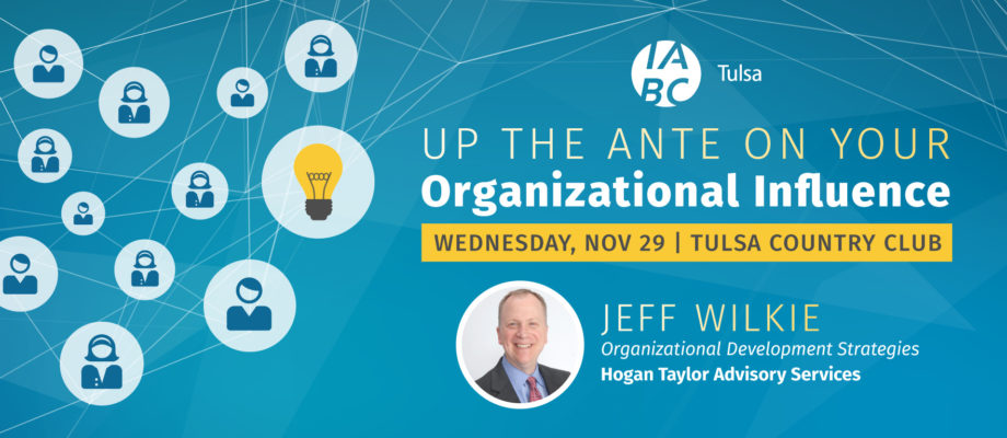 November Luncheon: Up the Ante on Your Organizational Influence
