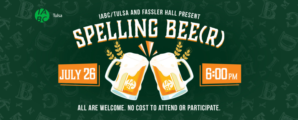 IABC/Tulsa nd Fassler Hall presents Spelling Bee(r)