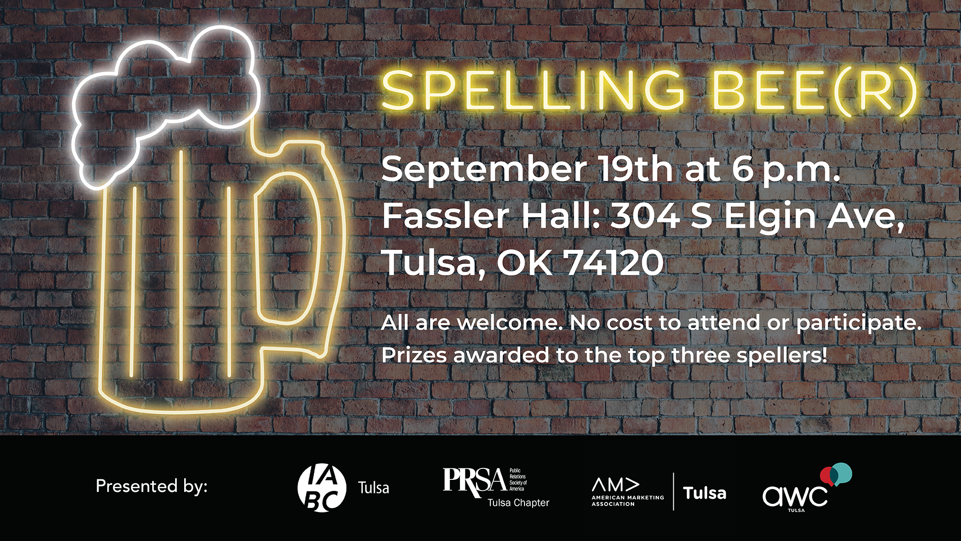 SPELLING BEE(R) September 19th at 6 p.m. Fassler Hall: 304 S Elgin Ave, Tulsa, OK 74120 All are welcome. No cost to attend or participate. Prizes awarded to the top three spellers!